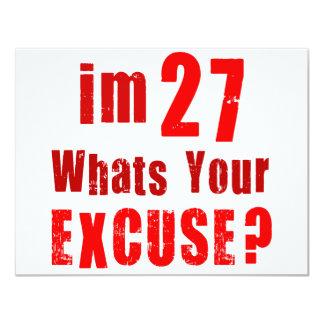 Eu sou 27, o que sou sua desculpa? Aniversário Convite