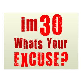 Eu sou 30, o que sou sua desculpa? Aniversário Cartao Postal