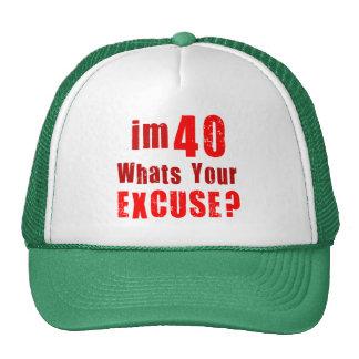 Eu sou 40, o que sou sua desculpa? Aniversário Boné