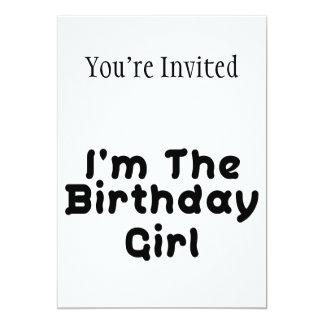 Eu sou a menina do aniversário convite 12.7 x 17.78cm
