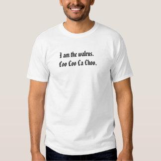 Eu sou a morsa camisetas