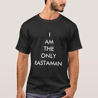 Eu sou a única camisa do rastaman