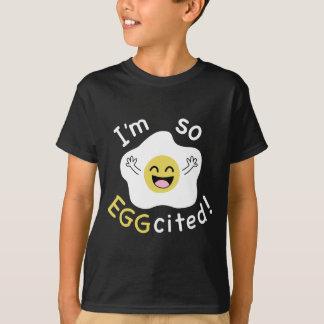 Eu sou assim Eggcited Camiseta