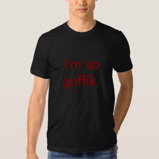 Eu sou assim goffik. camisetas