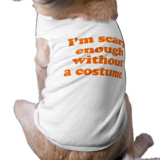 Eu sou assustador bastante sem um traje camisas para caes