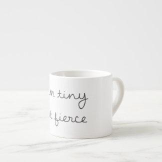 Eu sou caneca minúscula mas feroz do café
