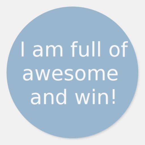 Eu sou cheio de impressionante e vitória adesivos redondos