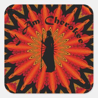 Eu sou Cherokee Adesivo Quadrado