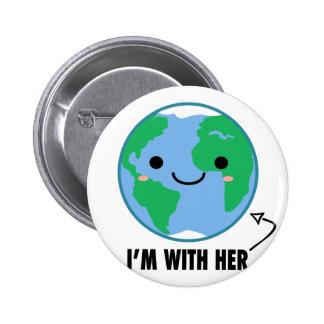 Eu sou com ela - Dia da Terra do planeta Bóton Redondo 5.08cm
