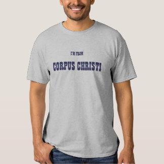 Eu sou DE CORPUS CHRISTI Tshirts