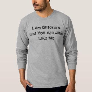 Eu sou diferente e você é apenas como mim camisetas