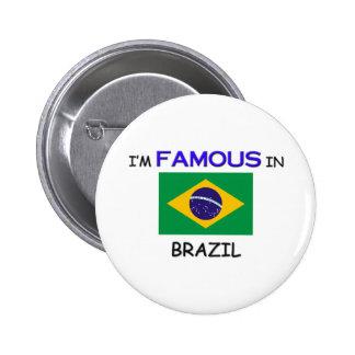 Eu sou famoso em BRASIL Boton
