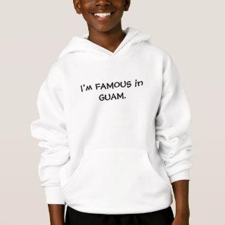 Eu sou FAMOSO em GUAM. HOODY
