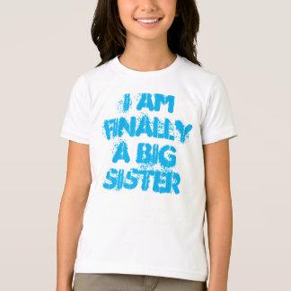 Eu sou finalmente uma camisa da irmã mais velha