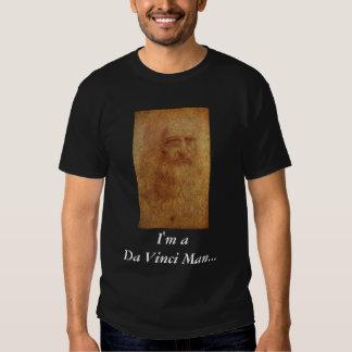 Eu sou homem do aDa Vinci… Necessidade eu digo Camisetas
