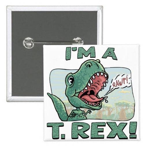 Eu sou ideias de um presente de T. Rex Dinossauro Botons