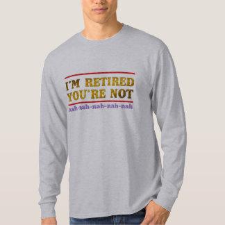 eu sou-lhe aposentado não sou camisa engraçada da