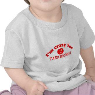 Eu sou louco para Taekwondo. T-shirt