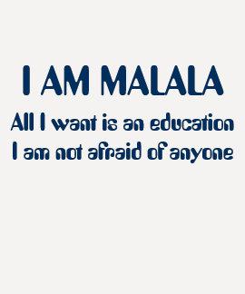 Eu sou Malala nao receoso de qualquer um Camisetas
