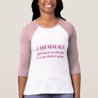 Eu sou Malala nao receoso de qualquer um T-shirts