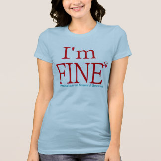 Eu sou MUITO BEM! Camiseta