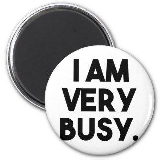 Eu sou muito ocupado imã