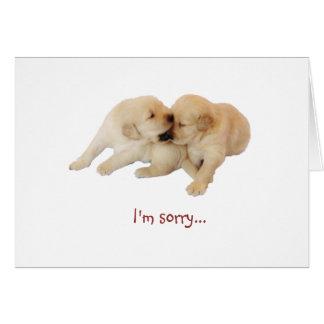 """""""Eu sou"""" o amor de filhote de cachorro pesaroso 1 Cartão Comemorativo"""