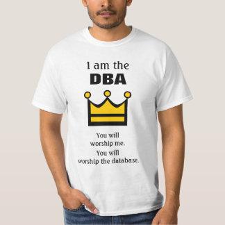 Eu sou o DBA. Você adorará… Camiseta