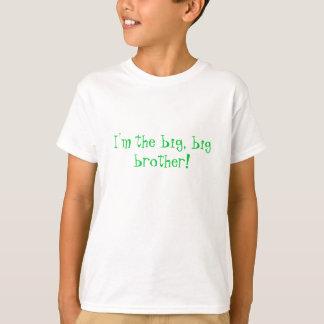 Eu sou o grande, big brother! camiseta
