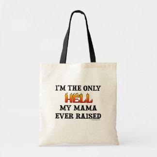 Eu sou o único inferno que meu moma levantou nunca sacola tote budget