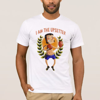 Eu sou o Upsetter Camiseta