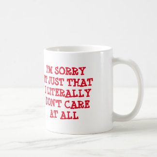 Eu sou PESAROSO ELE APENAS QUE EU LITERALMENTE NÃO Caneca De Café