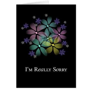 Eu sou realmente pesaroso, desculpa cartão comemorativo