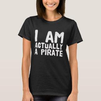 Eu sou realmente um pirata camiseta