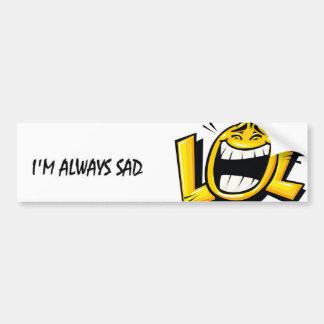 Eu sou sempre triste adesivo para carro