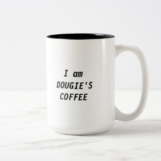 Eu sou [SEU NOME] 'a caneca de CAFÉ de S
