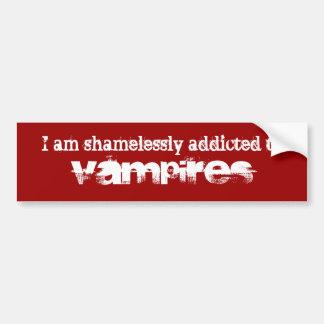 Eu sou shamelessly viciado aos vampiros adesivo para carro