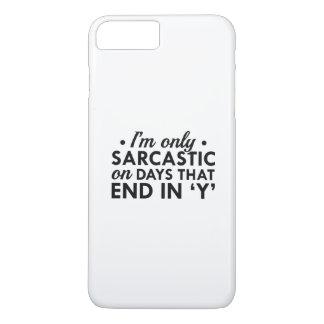 Eu sou somente sarcástico capa iPhone 7 plus