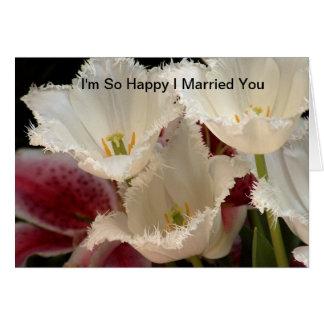 Eu sou tão feliz eu casei-o cartão comemorativo
