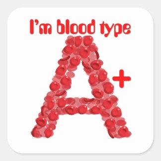 Eu sou tipo de sangue positivo de A Adesivo Quadrado