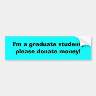 Eu sou um aluno diplomado, dôo por favor o dinheir adesivo para carro