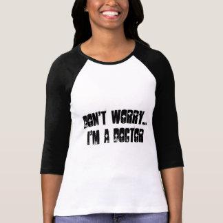 Eu sou um doutor camiseta