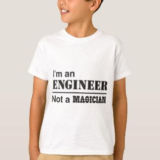 Eu sou um engenheiro, não um mágico camiseta