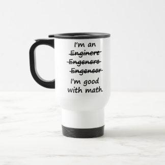 Eu sou um engenheiro que eu sou bom na matemática caneca térmica