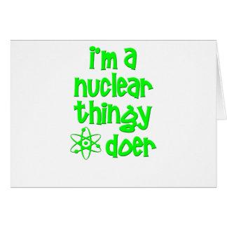 Eu sou um fazedor nuclear de Thingy Cartoes