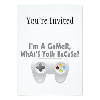 Eu sou um Gamer o que é sua desculpa Convite 12.7 X 17.78cm
