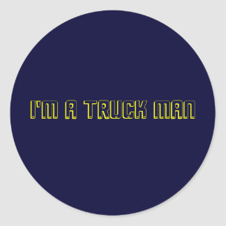 Eu sou um homem do caminhão adesivos em formato redondos