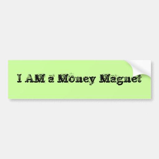 Eu sou um ímã do dinheiro adesivo