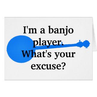Eu sou um jogador do banjo, o que sou sua desculpa cartão comemorativo