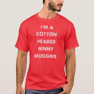 Eu sou UM NINNY DIRIGIDO ALGODÃO MUGGINS Camiseta